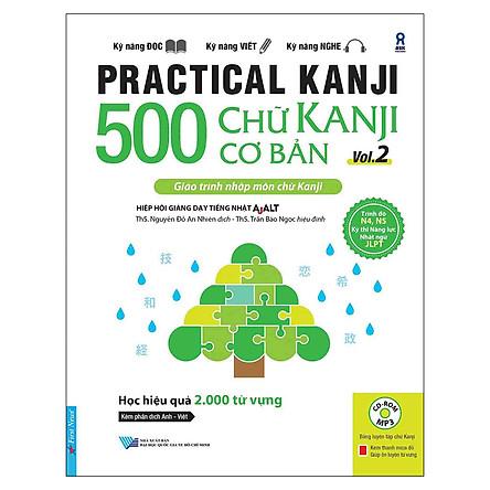 Practical Kanji Vol.2 - 500 Chữ Kanji Cơ Bản Vol.2 (Tặng Kèm CD)