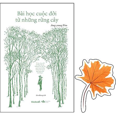 Bài Học Cuộc Đời Từ Những Rừng Cây (Tặng Kèm: 1 Bookmark Lá Phong)