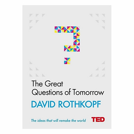 Great Questions Of Tomorrow (Ted)