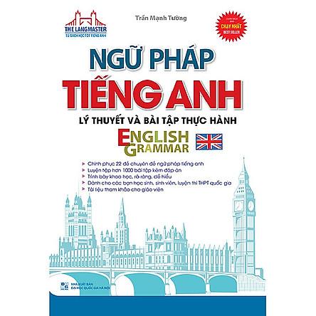 The Langmaster - Ngữ Pháp Tiếng Anh Lý Thuyết Và Bài Tập Thực Hành English Grammar / Sách Học Ngoại Ngữ (Tặng Kèm Bookmark Happy Life)