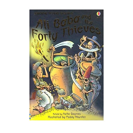 Sách thiếu nhi tiếng Anh - Usborne Young Reading Series One: Ali Baba and the Forty Thieves