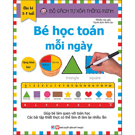 Bộ Sách Tự Xóa Thông Minh - Bé Học Toán Mỗi Ngày (5 -7 tuổi) (Tặng Kèm Bút Xóa)