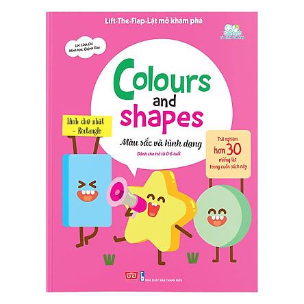 Sách Tương Tác - Lift-The-Flap-Lật mở khám phá - Colours and Shapes - Màu sắc và hình dạng