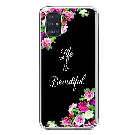 Ốp lưng dẻo cho điện thoại Samsung Galaxy A51 - 0159 LIFEISBEAUTIFUL02 - Hàng Chính Hãng