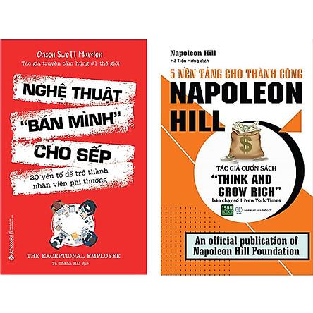 Combo 2 Cuốn Sách:  Nghệ Thuật Bán Mình Cho Sếp + 5 Nền Tảng Cho Thành Công