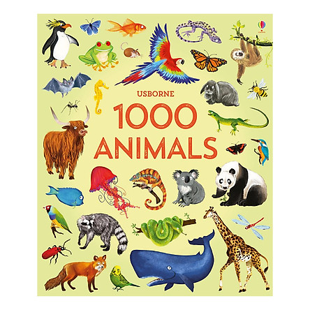 Sách tiếng Anh - 1000 Animals - 1000 Pictures