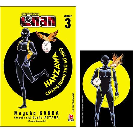 Thám Tử Lừng Danh Conan - Hanzawa - Chàng Hung Thủ Số Nhọ - Tập 3 [Tặng Kèm Postcard]