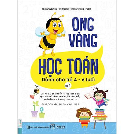 Sách Ong Vàng Học Toán Dành Cho Trẻ 4-6 Tuổi - Tập 1