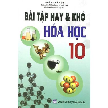Bài Tập Hay Và Khó Hóa Học Lớp 10