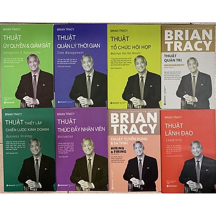 Bộ 8 Cuốn Sách Thuật Quản Trị Dành Cho Nhà Lãnh Đạo của tác giả Brian Tracy