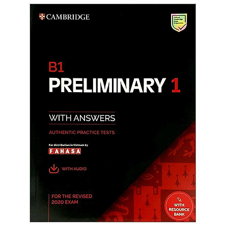 B1 Preliminary 1 For The Revised 2020 Exam Student's Book With Answers With Audio With Resource Bank: Authentic Practice Tests (PET Practice Tests)