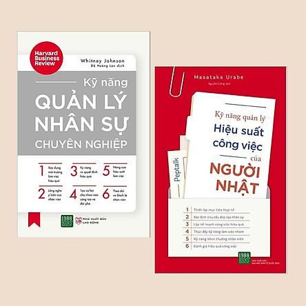 Combo Sách Kinh Tế: Kỹ Năng Quản Lý Nhân Sự Chuyên Nghiệp + Kỹ Năng Quản Lý Hiệu Suất Công Việc Của Người Nhật (Tuyệt chiêu làm việc hiệu quả như người Nhật)