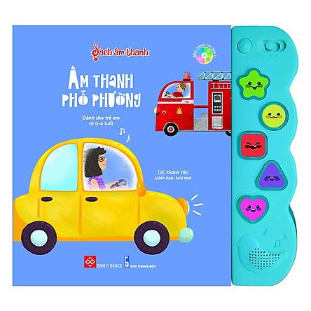 Sách Tương Tác - Sách Âm Thanh - Âm Thanh Phố Phường