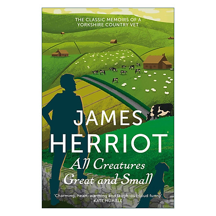 All Creatures Great and Small: The Classic Memoirs of a Yorkshire Country Vet (Paperback)