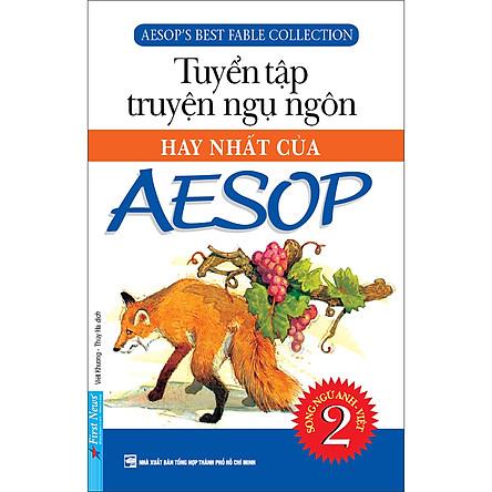 Tuyển Tập Truyện Ngụ Ngôn Hay Nhất Của AESOP 2 (Tái Bản 2020)
