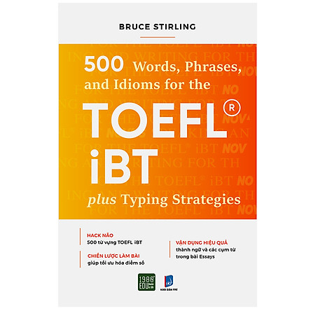 500 Words  Phrases, Idioms Forr The TOEFL iBT Plustyping Strategies