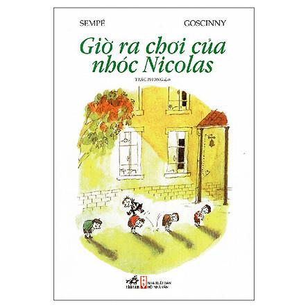 Giờ Ra Chơi Của Nhóc Nicolas (Tái Bản)