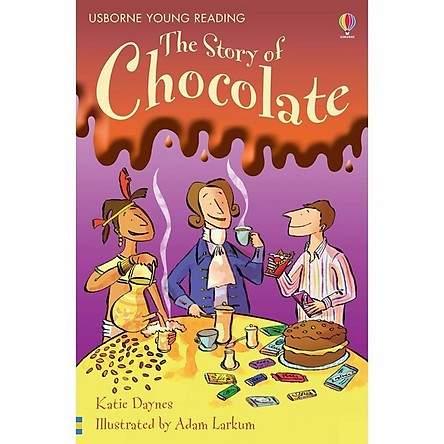 Sách thiếu nhi tiếng Anh - Usborne Young Reading Series One: The Story of Chocolate