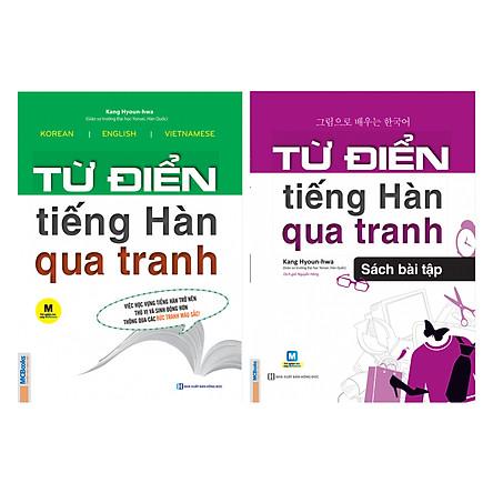 Combo 2 Cuốn: Từ Điển Tiếng Hàn Qua Tranh Và Sách Bài Tập - Từ Điển Tiếng Hàn Qua Tranh (Tặng 45 Cấu Trúc Tiếng Hàn Căn Bản Và Giáo Trình Tiếng Hàn Tổng Hợp) (Học Kèm App: MCBooks Application)