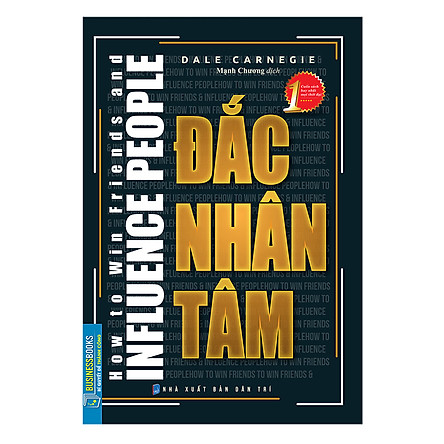 Đắc Nhân Tâm - How To Win Friends And Influence People