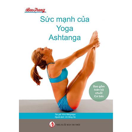 Sức mạnh của Yoga Ashtanga