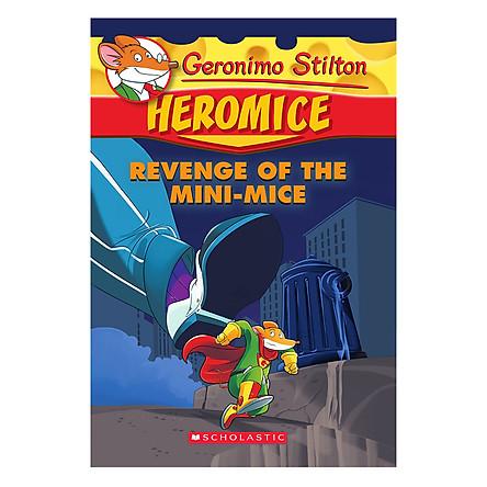 Geronimo Stilton Heromice 11: Revenge Of The Mini-Mice