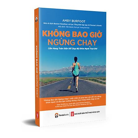 Sách - KHÔNG BAO GIỜ NGỪNG CHẠY( tái bản 2021)