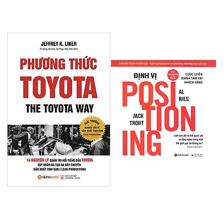 Combo Sách Kinh Tế Hay : Phương Thức Toyota +  Định Vị