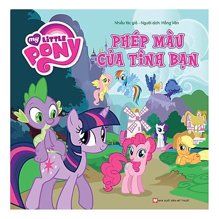 My Little Pony - Phép Màu Của Tình Bạn