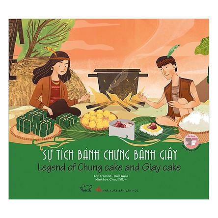 Sự Tích Bánh Chưng Bánh Giầy - Legend Of Chung Cake And Giay Cake