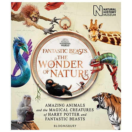 Fantastic Beasts: The Wonder of Nature (Amazing Animals and the Magical Creatures of Harry Potter and Fantastic Beasts) (Hardback)