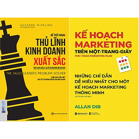 Bộ Sách Cực Hay Và Dễ Hiểu Để Có Một Kế Hoạch Marketing Thông Minh ( Kế Hoạch Marketing Trên Một Trang Giấy + Để Trở Thành Thủ Lĩnh Kinh Doanh Xuất Sắc ) tặng kèm bookmark Sáng Tạo
