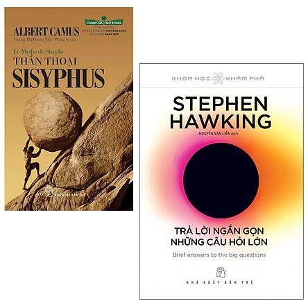 Combo Stephen Hawking - Trả Lời Ngắn Gọn Những Câu Hỏi Lớn và Thần Thoại Sisyphus