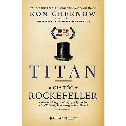 Titan - Gia Tộc Rockefeller