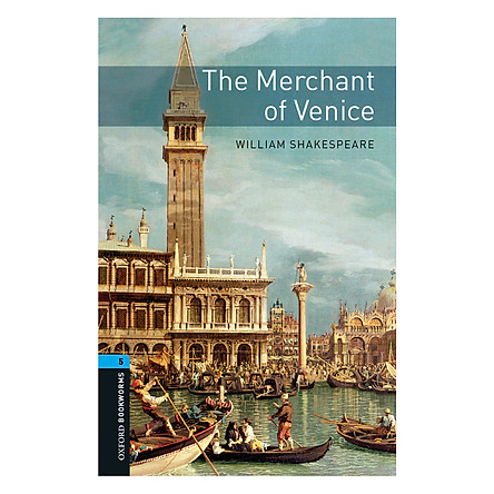 Oxford Bookworms Library (3 Ed.) 5: The Merchant Of Venice