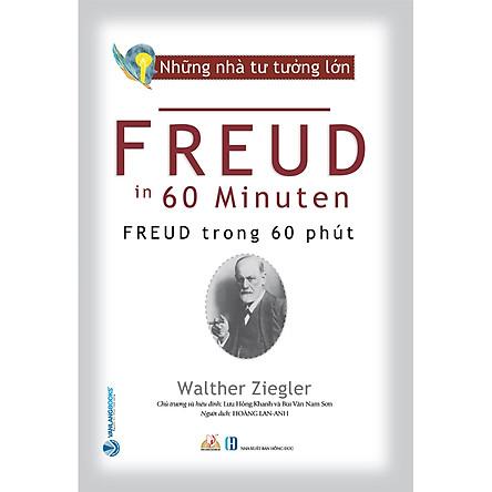 Nhà Tư Tưởng Lớn - Freud Trong 60 Phút