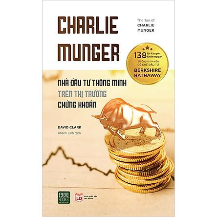 Charlie Munger – Nhà Đầu Tư Thông Minh Trên Thị Trường Chứng Khoán