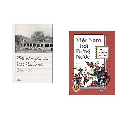 Combo 2 cuốn sách: Một nền giáo dục Việt Nam mới + Việt Nam thời dựng nước