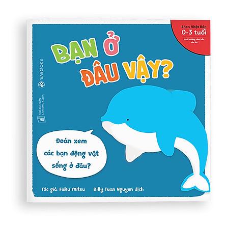 Sách Ehon - Bạn ở đâu vậy - Dành cho trẻ từ 0 - 3 tuổi