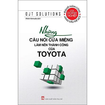 Những Câu Nói Cửa Miệng…. Toyota