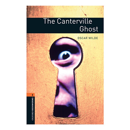 Oxford Bookworms Library (3 Ed.) 2: The Canterville Ghost