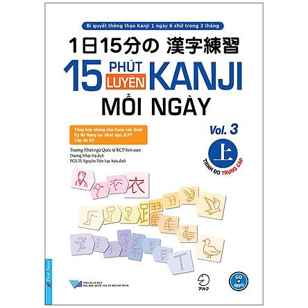 15 Phút Luyện Kanji Mỗi Ngày - Vol.3 (Tặng Kèm CD)