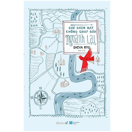 Chú Chim Bay Không Quay Đầu Ngoảnh Lại