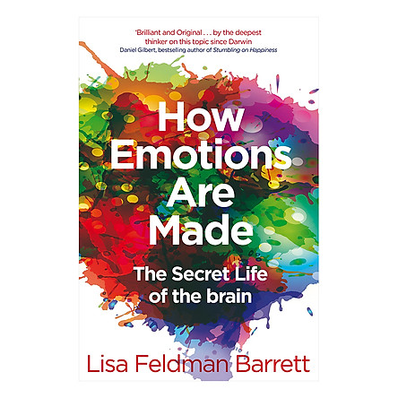 How Emotions Are Made: The Secret Life of the Brain (Paperback)