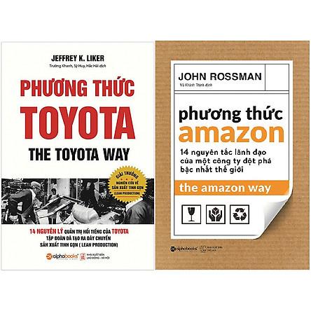 Combo Tham Khảo Nguyên Tắc Quản Trị Của 2 Doanh Nghiệp Tỷ Đô Đặc Sắc Nhất Thế Giới (  Phương Thức Toyota + Phương Thức Amazon ) tặng kèm bookmark Sáng Tạo