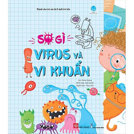 Sợ Gì Virus Và Vi Khuẩn