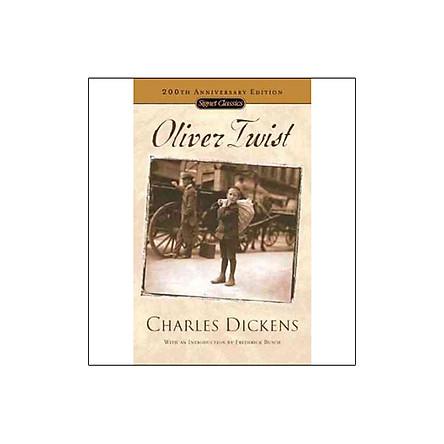 Oliver Twist (Signet Classic - 200th Anniversary Edition)