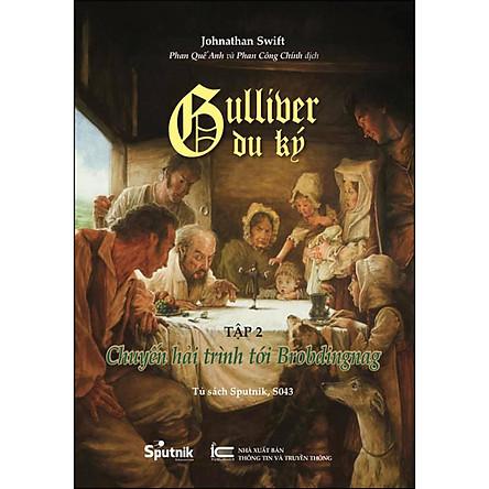 Gulliver Du Ký Tập 2 - Chuyến Hải Trình Tới Brobdingnag (Song Ngữ Anh - Việt)