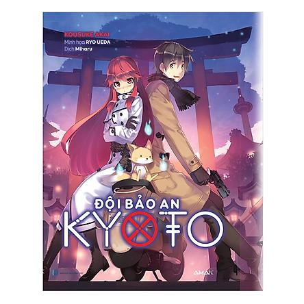 Đội Bảo An Kyoto (Tặng Kèm Móc Khóa)