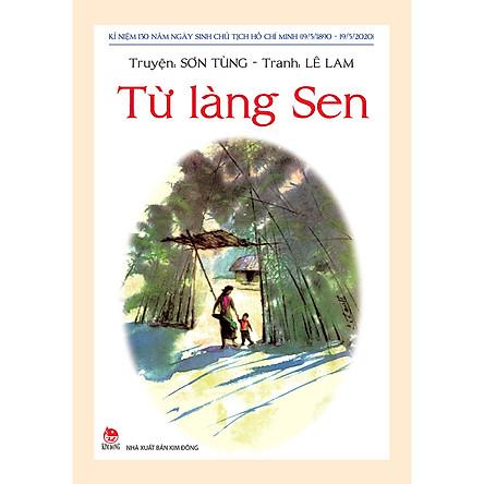 Từ Làng Sen  (Tái Bản 2020)